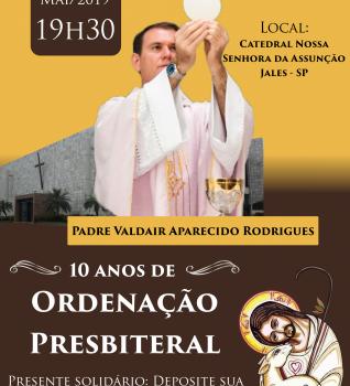 10 anos de Ordenação Presbiteral Padre Valdair