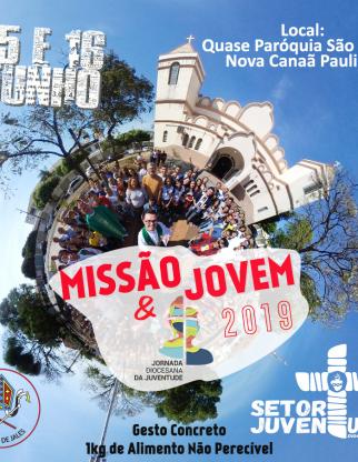 Missão Jovem e Jornada Diocesana da Juventude