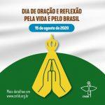CNBB realizará Dia de Oração e Reflexão sobre o Pacto pela Vida e pelo Brasil