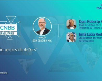 """""""Live CNBB – Igreja no Brasil Painel"""" desta quinta-feira, 4 de março, vai discutir as novas formas de cuidado aos idosos propostas pelo papa e a Santa Sé"""
