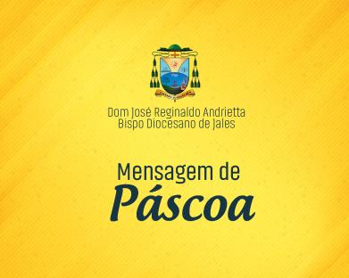 MENSAGEM DE PÁSCOA