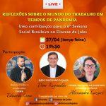 LIVE REFLEXÕES SOBRE O MUNDO DO TRABALHO EM TEMPOS DE PANDEMIA
